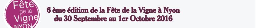 Fête de la Vigne | Nyon le 30 septembre et 1 octobre 2016 – Place du Château